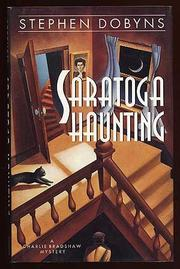 SARATOGA HAUNTING by Stephen Dobyns