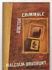 DOCTOR CRIMINALE by Malcolm Bradbury