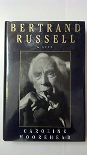 BERTRAND RUSSELL by Caroline Moorehead
