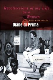 RECOLLECTIONS OF MY LIFE AS A WOMAN by Diane Di Prima