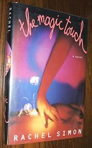 THE MAGIC TOUCH by Rachel Simon