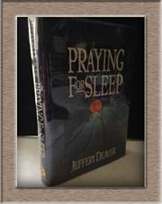 PRAYING FOR SLEEP by Jeffery Deaver