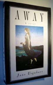 AWAY by Jane Urquhart