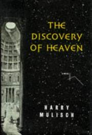 The Discovery Of Heaven By Harry Mulisch Kirkus Reviews