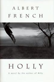 HOLLY by Albert French