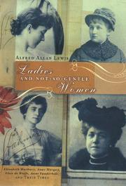 LADIES AND NOT-SO-GENTLE WOMEN by Alfred Allan Lewis