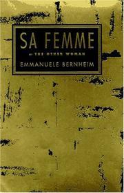 SA FEMME by Emmanuäle Bernheim