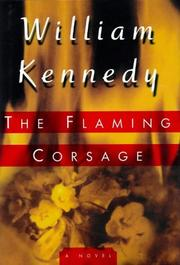 THE FLAMING CORSAGE by William Kennedy