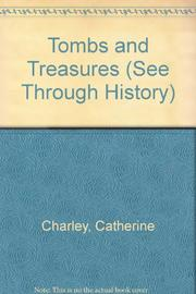 TOMBS AND TREASURES by Catherine Charley