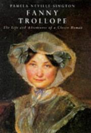 FANNY TROLLOPE by Pamela Neville-Sington