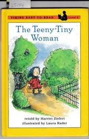 THE TWEENY-TINY WOMAN by Harriet Ziefert