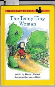 THE TWEENY-TINY WOMAN by Harriet Ziefert