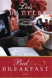 BED AND BREAKFAST by Lois Battle