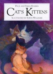 CAT'S KITTENS by Paul Rogers