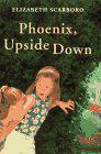 PHOENIX UPSIDE DOWN by Elizabeth Scarboro