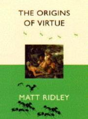 THE ORIGINS OF VIRTUE by Matt Ridley