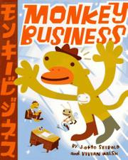MONKEY BUSINESS by J.otto Seibold