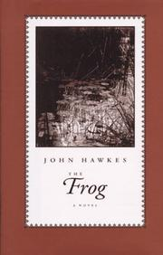 THE FROG by John Hawkes