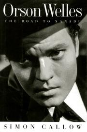 ORSON WELLES by Simon Callow
