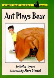 ANT PLAYS BEAR by Betsy Byars