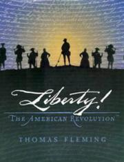 LIBERTY! by Thomas Fleming