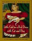 LITTLE GIRL IN A RED DRESS WITH CAT AND DOG by Nicholas B.A. Nicholson
