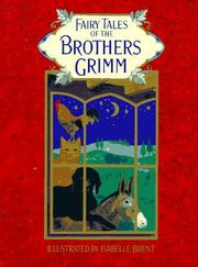 FAIRY TALES OF THE BROTHERS GRIMM by Neil Philip
