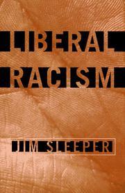 LIBERAL RACISM by Jim Sleeper