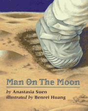 MAN ON THE MOON by Anastasia Suen