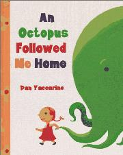 Book Cover for AN OCTOPUS FOLLOWED ME HOME