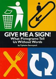 GIVE ME A SIGN! by Tiphaine Samoyault