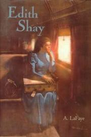 EDITH SHAY by A. LaFaye