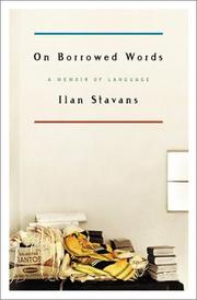ON BORROWED WORDS by Ilan Stavans
