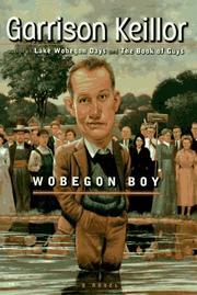 WOBEGON BOY by Garrison Keillor