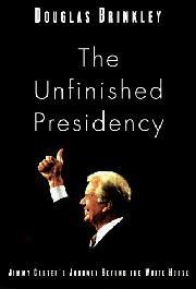 THE UNFINISHED PRESIDENCY by Douglas Brinkley