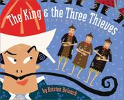 Cover art for THE KING AND THE THREE THIEVES