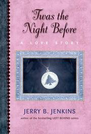 'TWAS THE NIGHT BEFORE by Jerry B. Jenkins