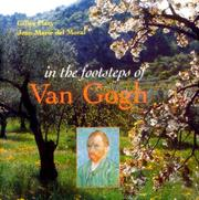 IN THE FOOTSTEPS OF VAN GOGH by Gilles Plazy