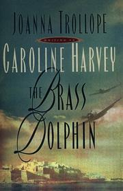 THE BRASS DOLPHIN by Joanna Trollope
