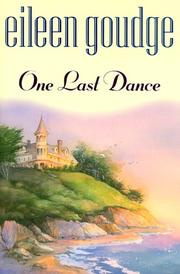 ONE LAST DANCE by Eileen Goudge