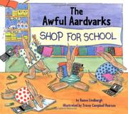THE AWFUL AARDVARKS SHOP FOR SCHOOL by Reeve Lindbergh