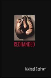 REDHANDED by Michael Cadnum
