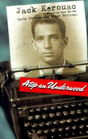 ATOP AN UNDERWOOD by Jack Kerouac