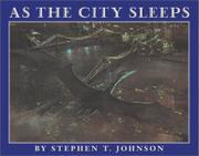 AS THE CITY SLEEPS by Stephen T. Johnson