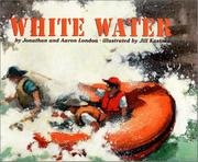 WHITE WATER by Jonathan London