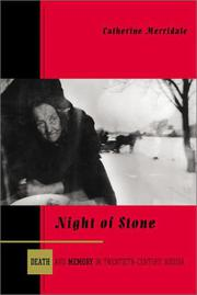 NIGHT OF STONE by Catherine Merridale