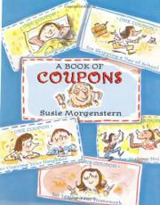 A BOOK OF COUPONS by Susie Morgenstern