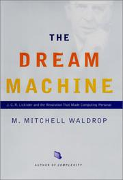THE DREAM MACHINE by M. Mitchell Waldrop