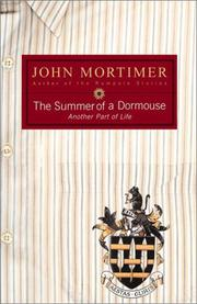 THE SUMMER OF A DORMOUSE by John Mortimer