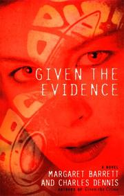 GIVEN THE EVIDENCE by Margaret Barrett